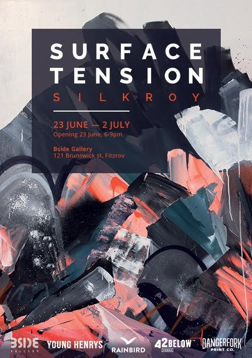 Surface Tension - Silk Roy - show flyer